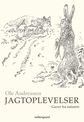 Jagtoplevelser Ole  Andreassen 9788792875259