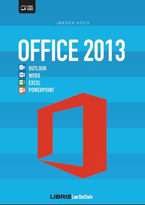 Office 2013 Jørgen Koch 9788778534392