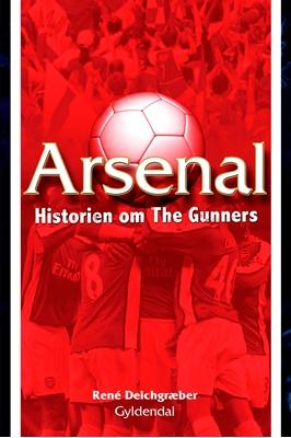 Arsenal Rene Deichgræber 9788702135923