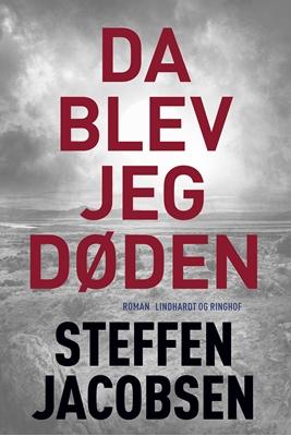 Da blev jeg Døden Steffen Jacobsen 9788711837535