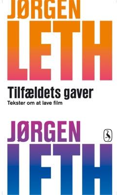 Tilfældets gaver Jørgen Leth 9788702104882