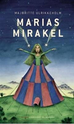 Marias mirakel Majbritte Ulrikkeholm 9788711397312