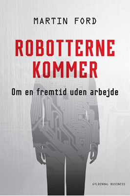 Robotterne kommer Martin Ford 9788702209457