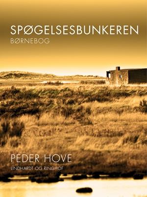 Spøgelsesbunkeren Peder Hove 9788711587355