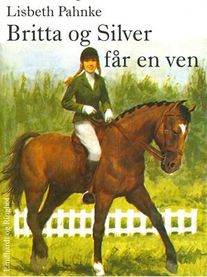 Britta og Silver får en ven Lisbeth Pahnke 9788711519448