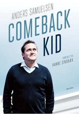 Comeback Kid Hanne Sindbæk, Anders Samuelsen 9788771376975