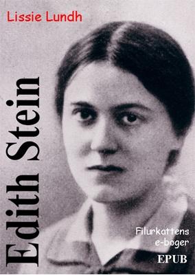 Edith Stein Lissie Lundh 9788799734801