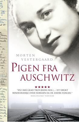 Pigen fra Auschwitz Morten Vestergaard 9788740002928