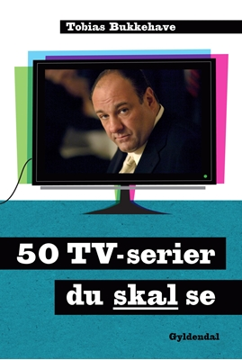 50 tv-serier du skal se Tobias Bukkehave 9788702130225