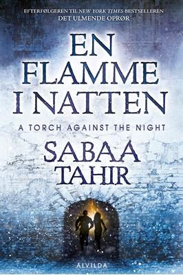 En flamme i natten Sabaa Tahir 9788771653410