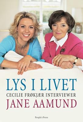 Lys i livet Cecilie Frøkjær, Jane Aamund 9788771080612