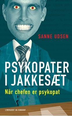 Psykopater i jakkesæt Sanne Udsen 9788711421659