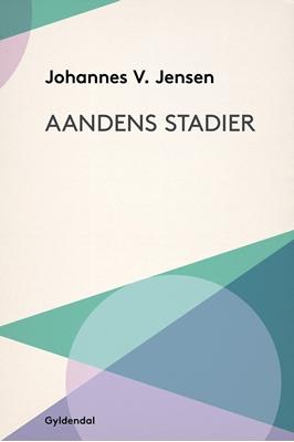 Aandens Stadier Johannes V. Jensen 9788702204124