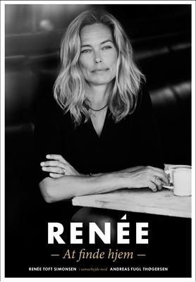 Renée - At finde hjem Renée Toft Simonsen 9788740020656