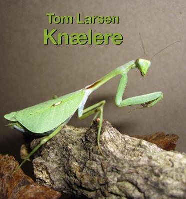 Knælere Tom Larsen 9788778577610