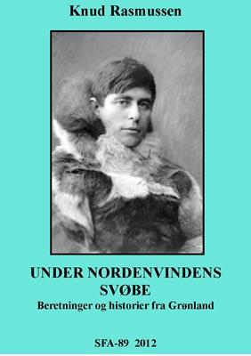 Under Nordenvindens svøbe Knud Rasmussen 9788792922540