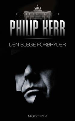 Den blege forbryder Philip Kerr 9788771467017