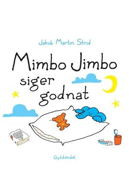 Mimbo Jimbo siger godnat - Lyt&læs Jakob Martin Strid 9788702233865