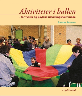 Aktiviteter i hallen Sanne Jensen 9788778875617