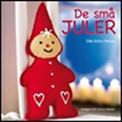 De små juler Gitte Schou Hansen 9788792464019