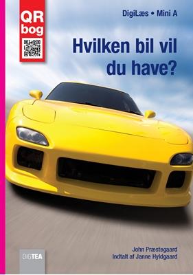Hvilken bil vil du have? Læs med lyd John Præstegaard 9788793072855