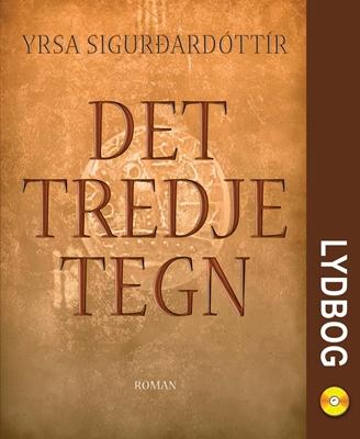 Det tredje tegn Yrsa Sigurdardottir 9788764505351