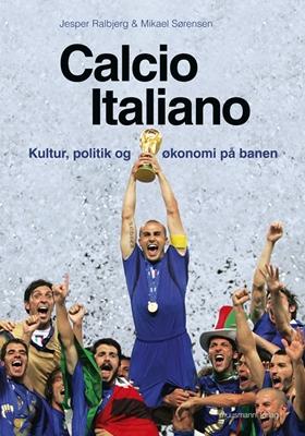 Calcio Italiano Mikael Sørensen, Jesper Ralbjerg 9788792746931