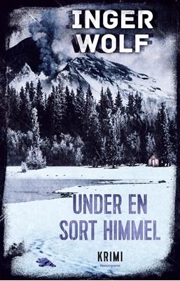 Under en sort himmel Inger Wolf 9788771591477