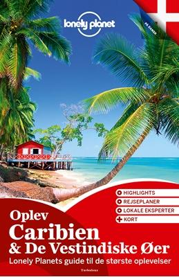 Oplev Caribien & De Vestindiske Øer (Lonely Planet) Lonely Planet 9788771489613