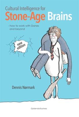 Cultural Intelligence for Stone-Age Brains Dennis Nørmark 9788702149944