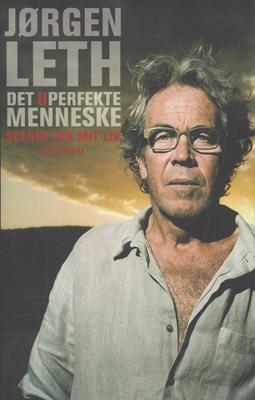 Det uperfekte menneske Jørgen Leth 9788702103410