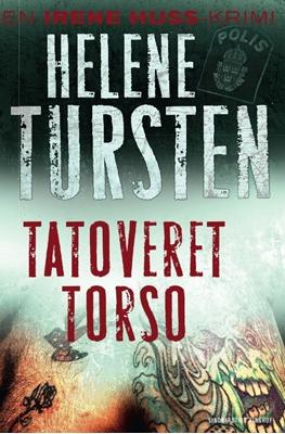 Tatoveret torso Helene Tursten 9788711398920