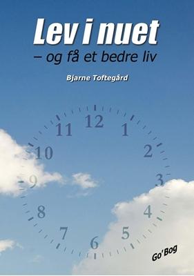 Lev i nuet Bjarne Toftegård 9788791913310