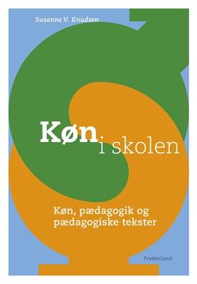 Køn i skolen Susanne V. Knudsen 9788771184235