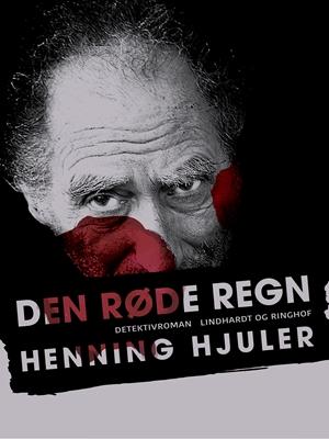 Den røde regn Henning Hjuler 9788711672303