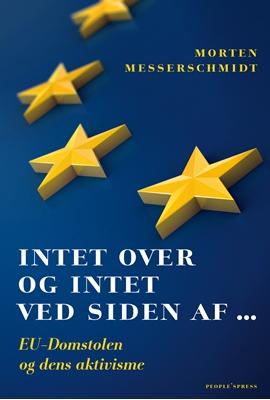 Intet over og intet ved siden af ... Morten Messerschmidt 9788771378085