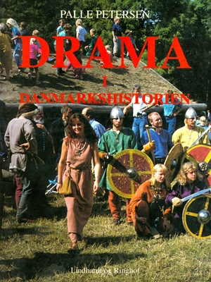 Drama i Danmarkshistorien Palle Petersen 9788711583784