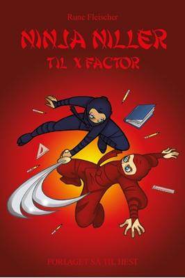 Ninja Niller #8: Ninja Niller til X-Factor Rune Fleischer 9788758823805