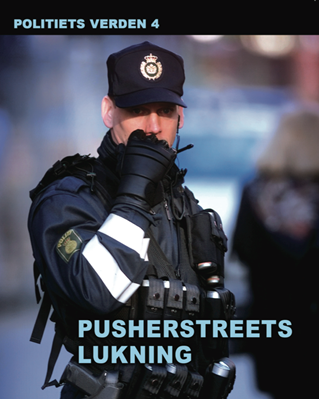 Pusherstreets lukning - Politiets verden 4 Diverse forfattere 9788764503944