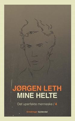 Mine helte Jørgen Leth 9788702170818