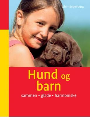 Hund og barn Frauke Ohl 9788778576361