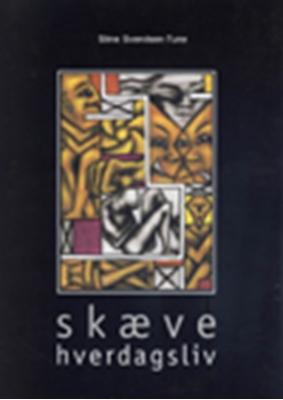 Skæve hverdagsliv Stine Svendsen-Tune 9788773078655