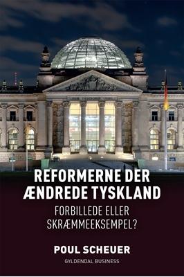 Reformerne der ændrede Tyskland Poul Scheuer 9788702194661