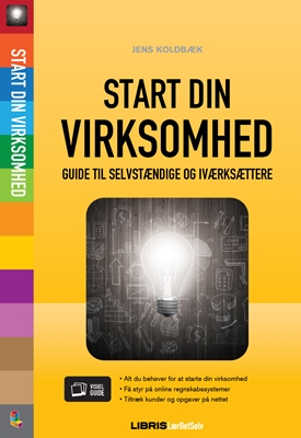 Start din virksomhed Jens Koldbæk 9788778538017