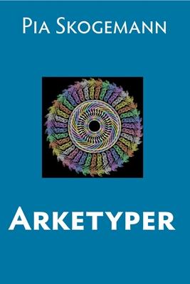 Arketyper Pia Skogemann 9788740442151