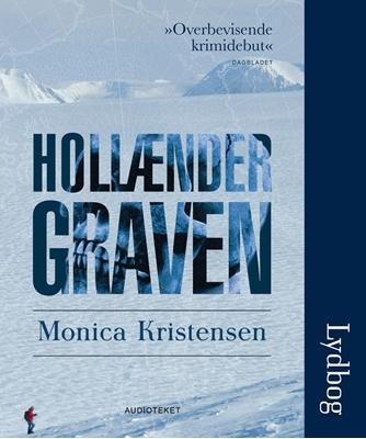 Hollændergraven Monica Kristensen 9788764505528