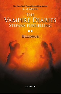The Vampire Diaries - Stefans fortælling #2: Blodrus L. J. Smith 9788758815398