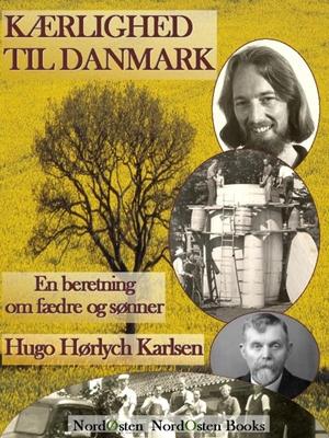 Kærlighed til Danmark Hugo Hørlych Karlsen 9788791493034