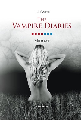 The Vampire Diaries #7: Midnat L. J. Smith 9788758815589