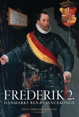 Frederik 2. Poul Grinder-Hansen 9788702135695